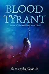 Blood Tyrant (Secret of the Halflings Book 3) Kindle Edition