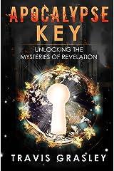 Apocalypse Key: Unlocking the Mysteries of Revelation Paperback