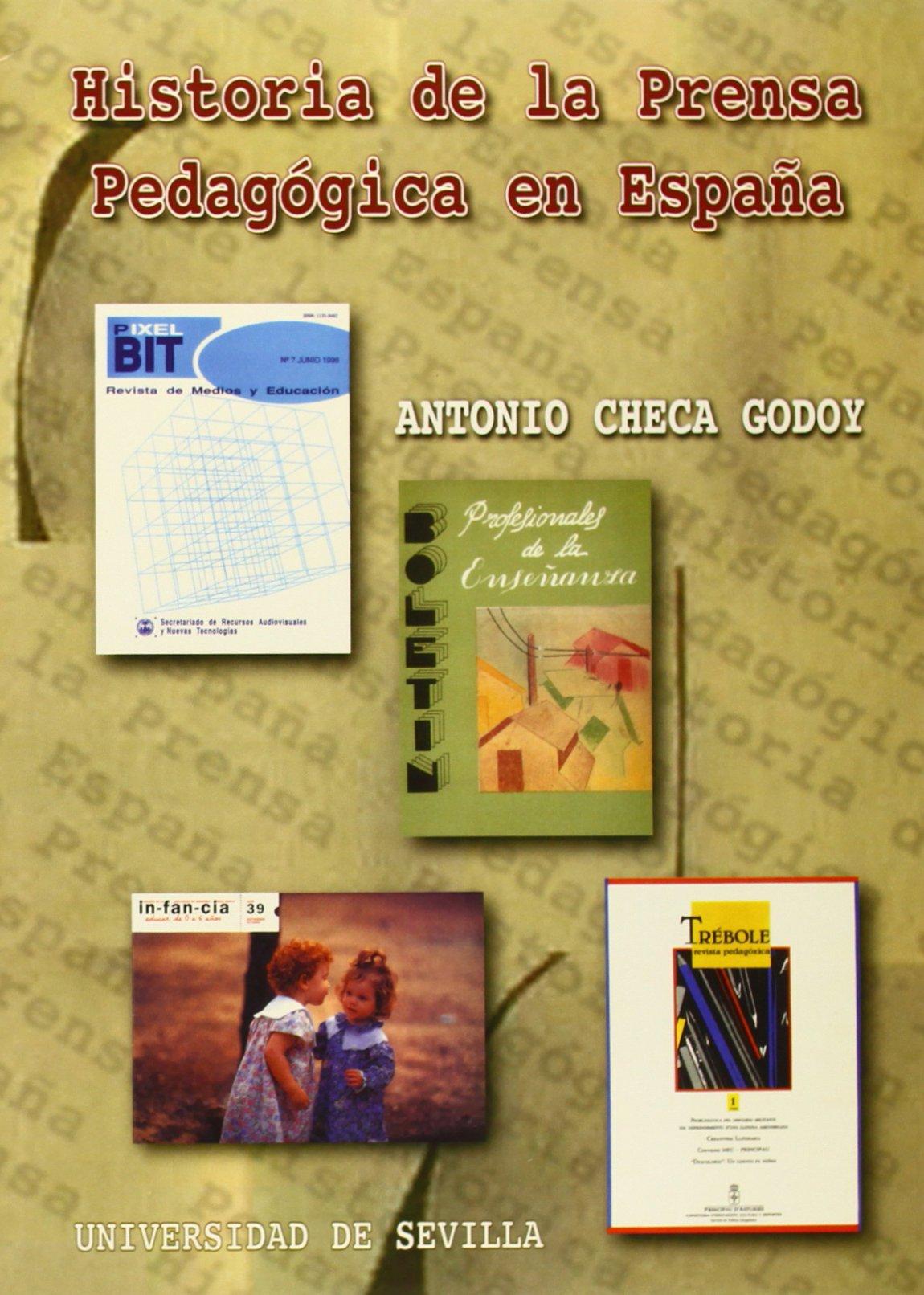 Historia de la Prensa Pedagógica en España: 1 Serie Ciencias de la Comunicación: Amazon.es: Checa Godoy, Antonio: Libros
