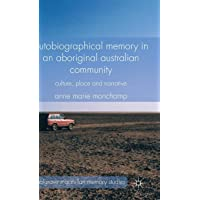 Autobiographical Memory in an Aboriginal Australian Community
