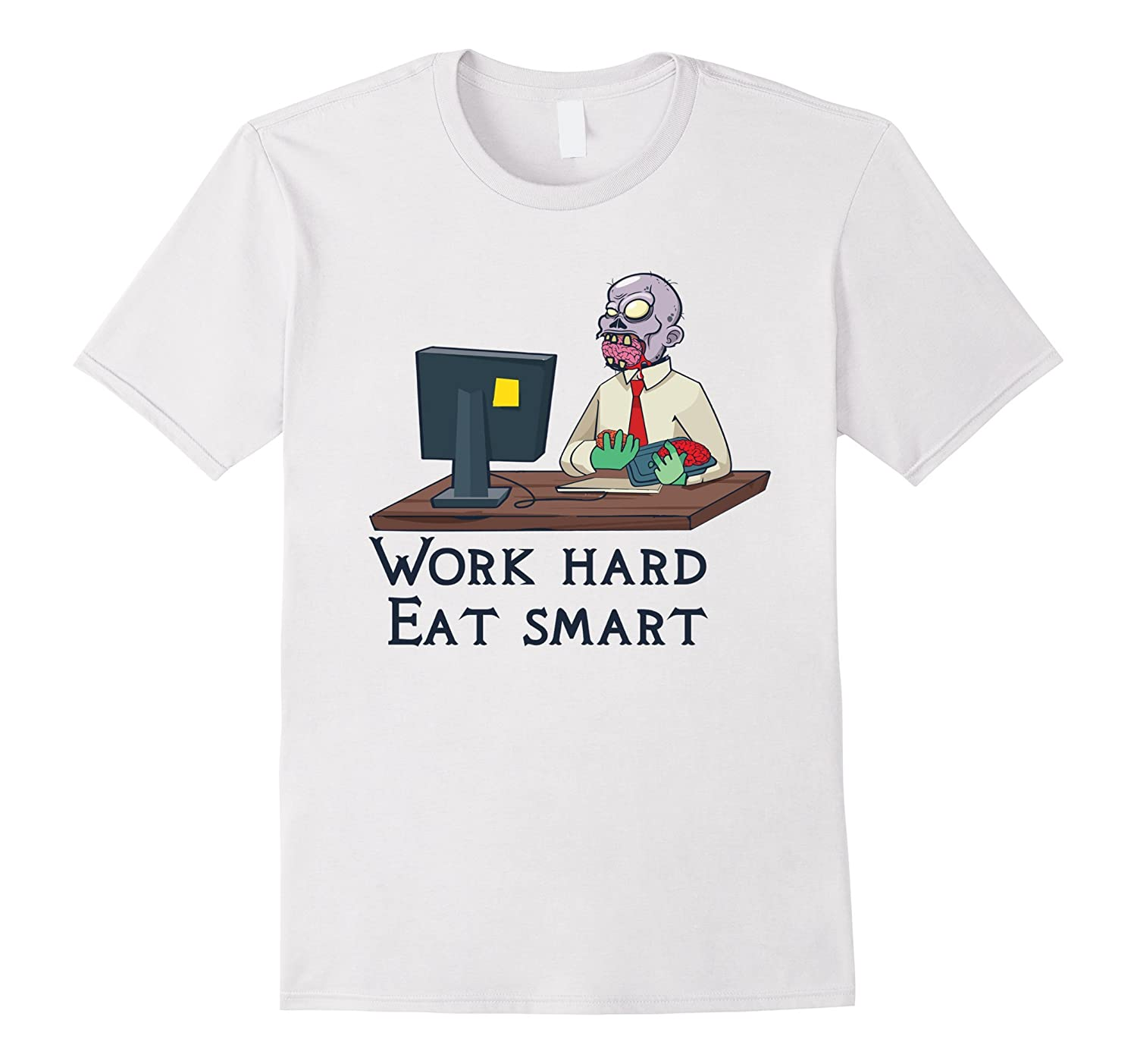 funny zombie shirt work hard eat smart cl colamaga. Black Bedroom Furniture Sets. Home Design Ideas