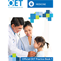OET Medicine: Official OET Practice Book 1: For tests from 31 August 2019 (English Edition)