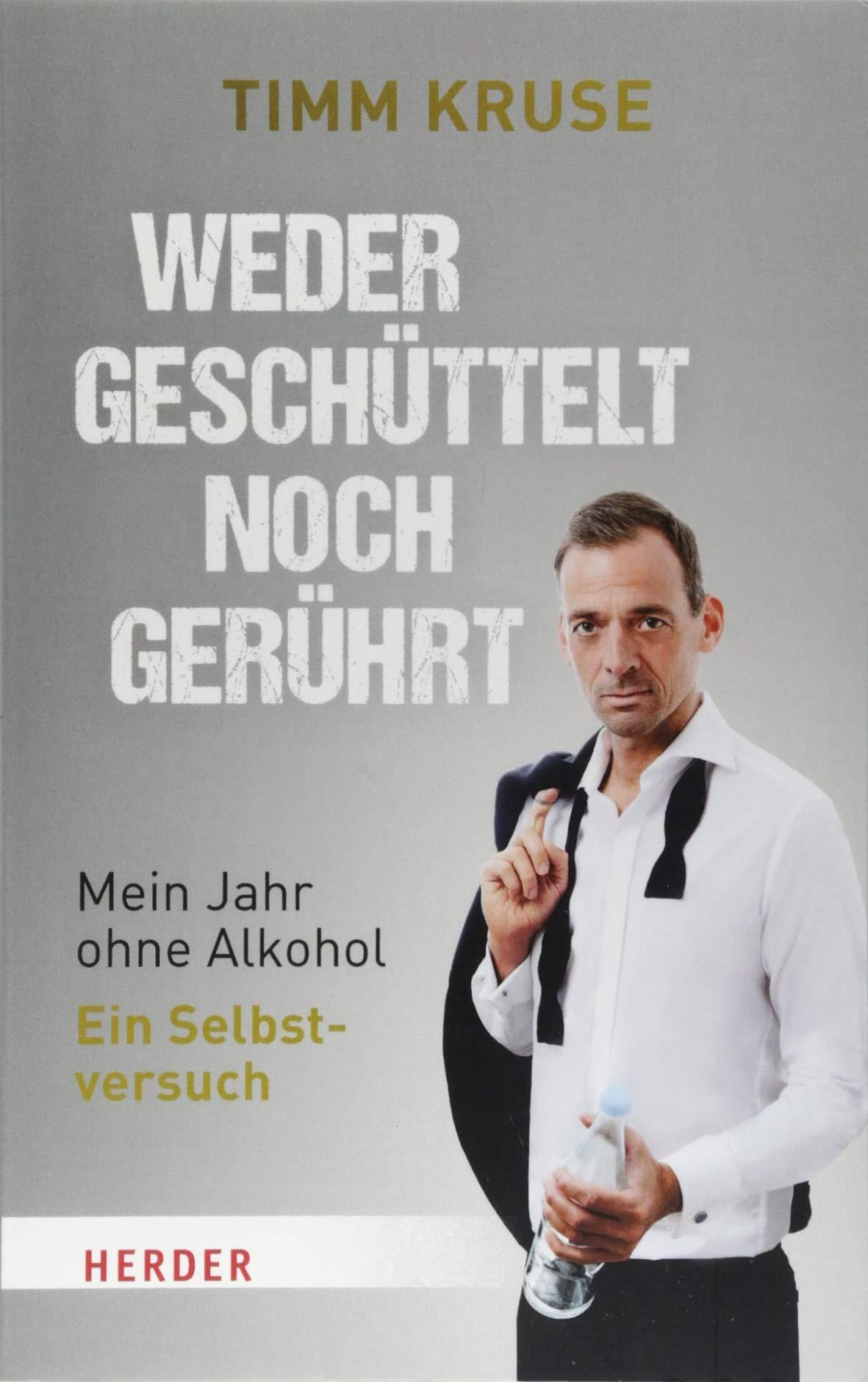 Weder geschüttelt noch gerührt: Mein Jahr ohne Alkohol – Ein Selbstversuch