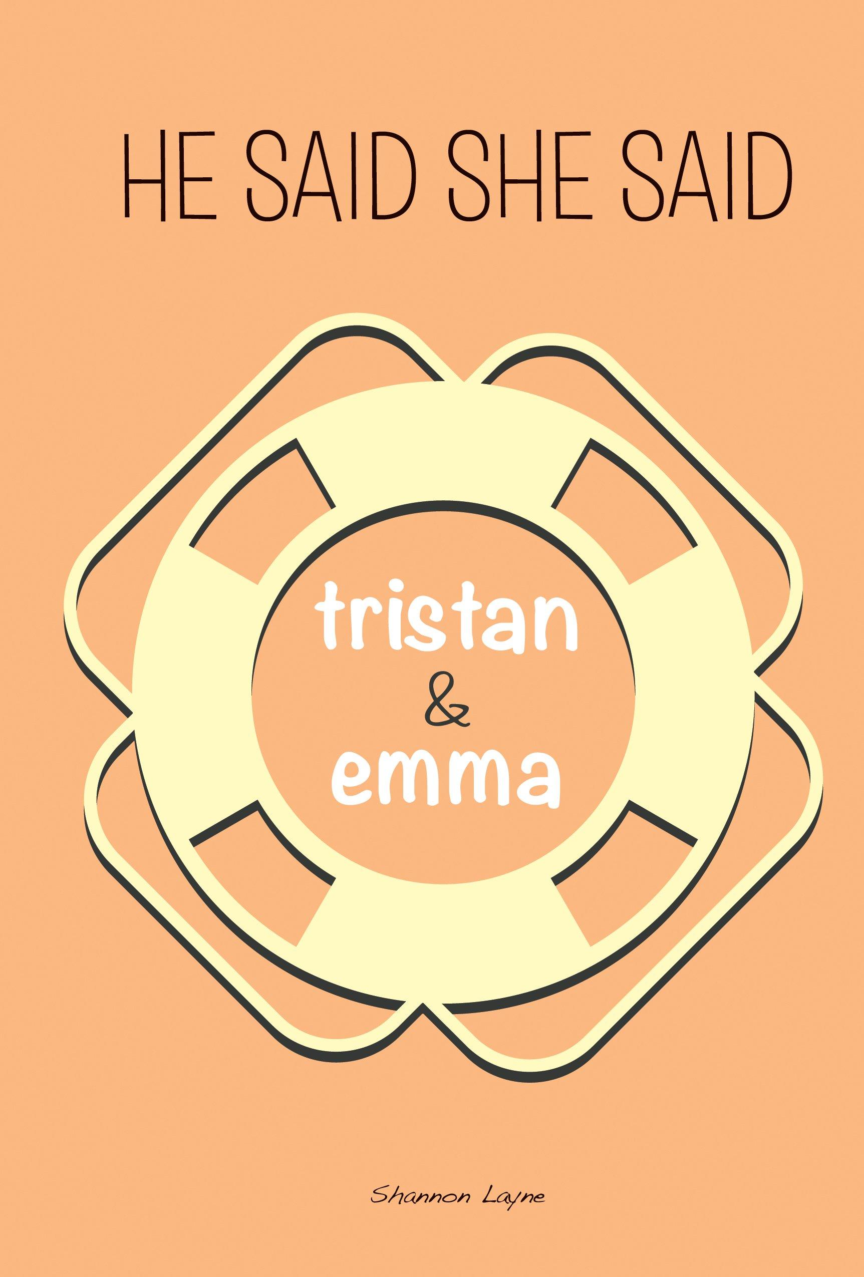 Tristan & Emma (He Said, She Said) ebook