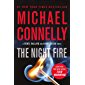 The Night Fire (Renée Ballard Book 3)