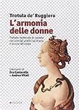 L'armonia delle donne. Trattato medievale di cosmesi con consigli pratici sul trucco e la cura del corpo