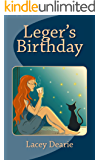 Leger's Birthday (The Leger Cat Sleuth Mysteries Book 20)