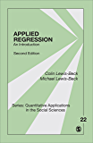 Applied Regression: An Introduction (Quantitative Applications in the Social Sciences Book 22)