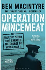 Operation Mincemeat: The True Spy Story that Changed the Course of World War II Kindle Edition