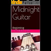 Midnight Guitar: Beginning (English Edition)