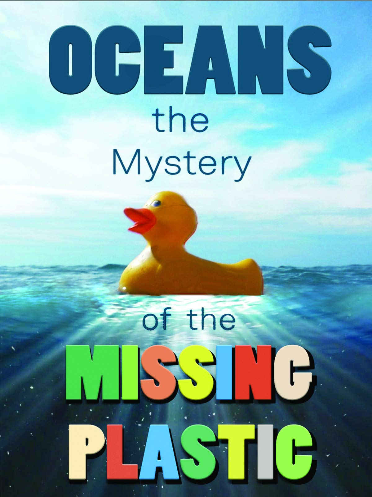 Oceans: The Mystery of the Missing Plastic on Amazon Prime Video UK