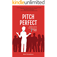 Pitch Perfect: Speak to Grow Your Business in 7 Simple Steps