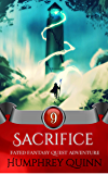 Sacrifice (A Fated Fantasy Quest Adventure Book 9)