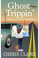Ghost Trippin' (A Viola Valentine Mystery Book 4) Kindle Edition