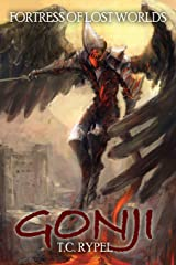 Gonji: Fortress of Lost Worlds Paperback