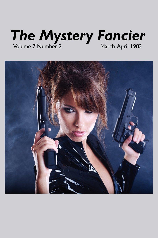 Download The Mystery Fancier (Vol. 7 No. 2) March-April 1983 ebook
