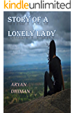 Story Of a Lonely Lady: Tale of the Eager Moonlight