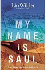 My Name Is Saul: A Novel of the Ancient World Paperback