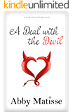 A Deal with the Devil (Romantic Comedy) (Sweet Home Chicago Book 1)