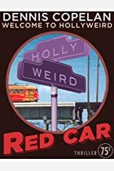 Red Car (Welcome to Hollyweird) Kindle Edition