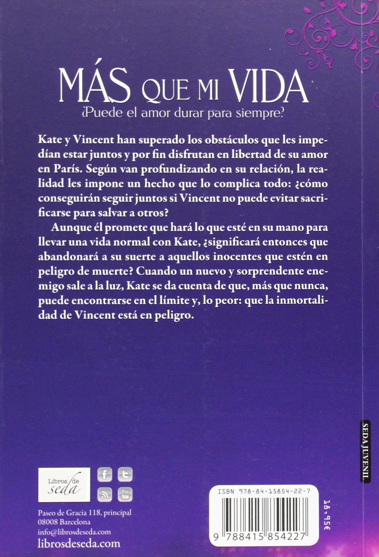 Más que mi vida (Spanish Edition): Amy Plum, Libros de Seda: 9788415854227: Amazon.com: Books