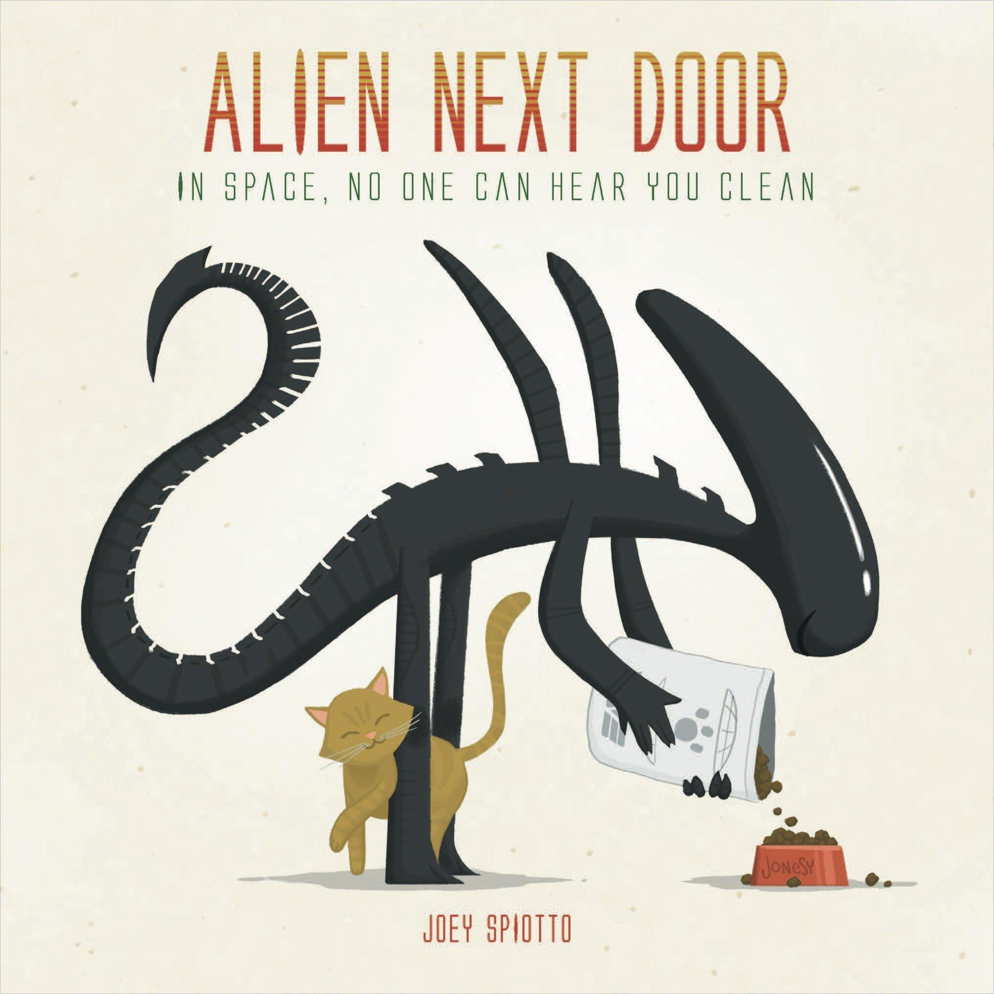 Alien Next Door: Joey Spiotto: 9781785650260: Amazon.com: Books