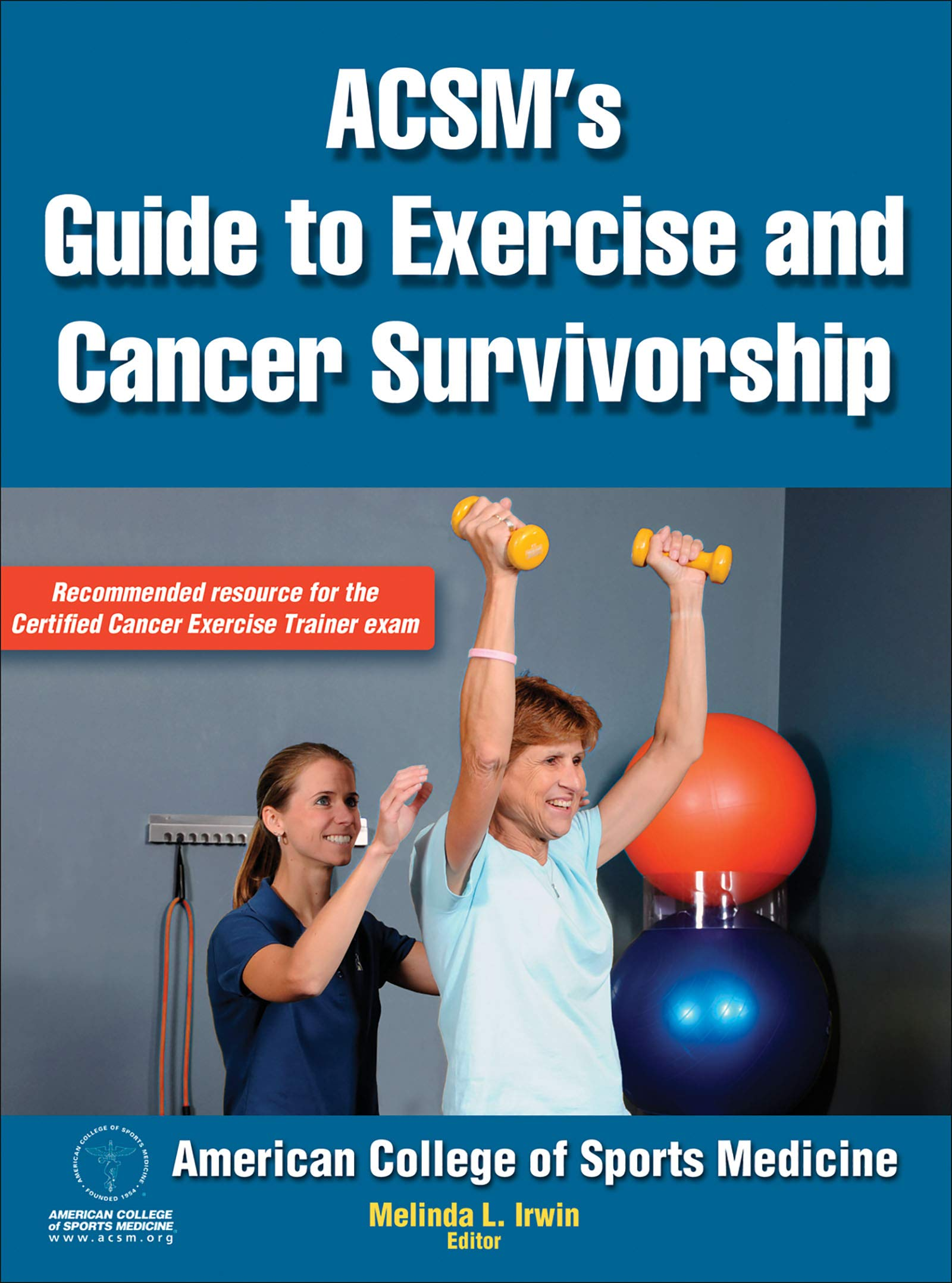 Acsm S Guide To Exercise And Cancer Survivorship Kindle Edition By American College Of Sports Medicine Irwin Melinda L American College Of Sports Medicine Irwin Melinda Health Fitness Dieting Kindle Ebooks