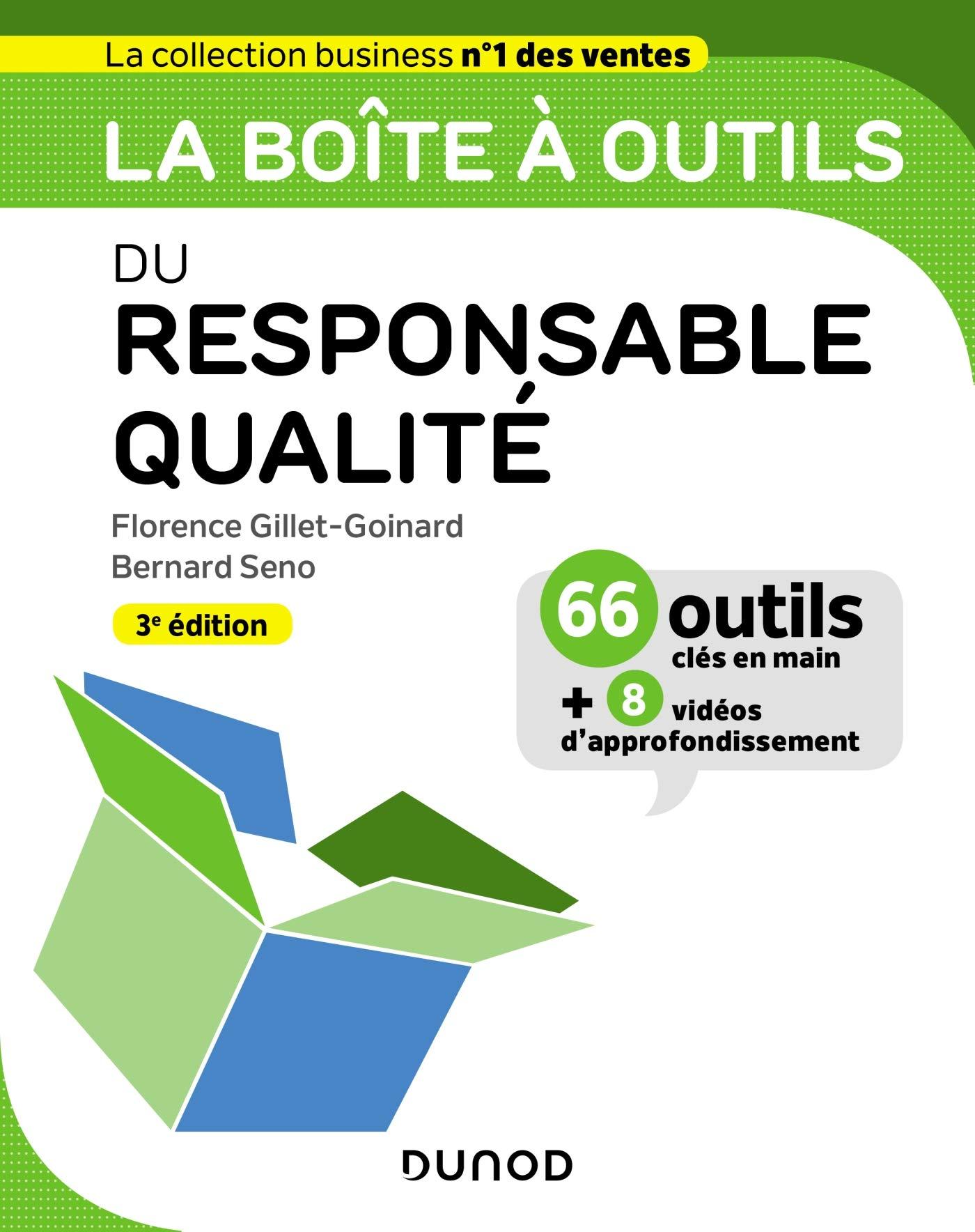La boîte à outils du responsable qualité - 3e ed. par Florence Gillet-Goinard