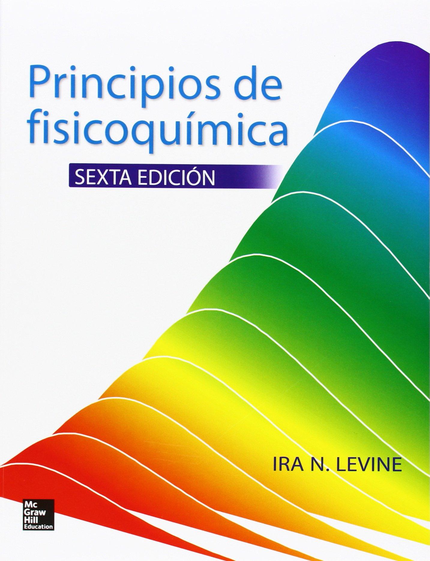PRINCIPIOS DE FISICOQUIMICA: LEVINE: 9786071509888: Amazon ...