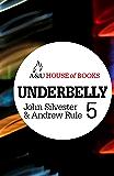 Underbelly 5