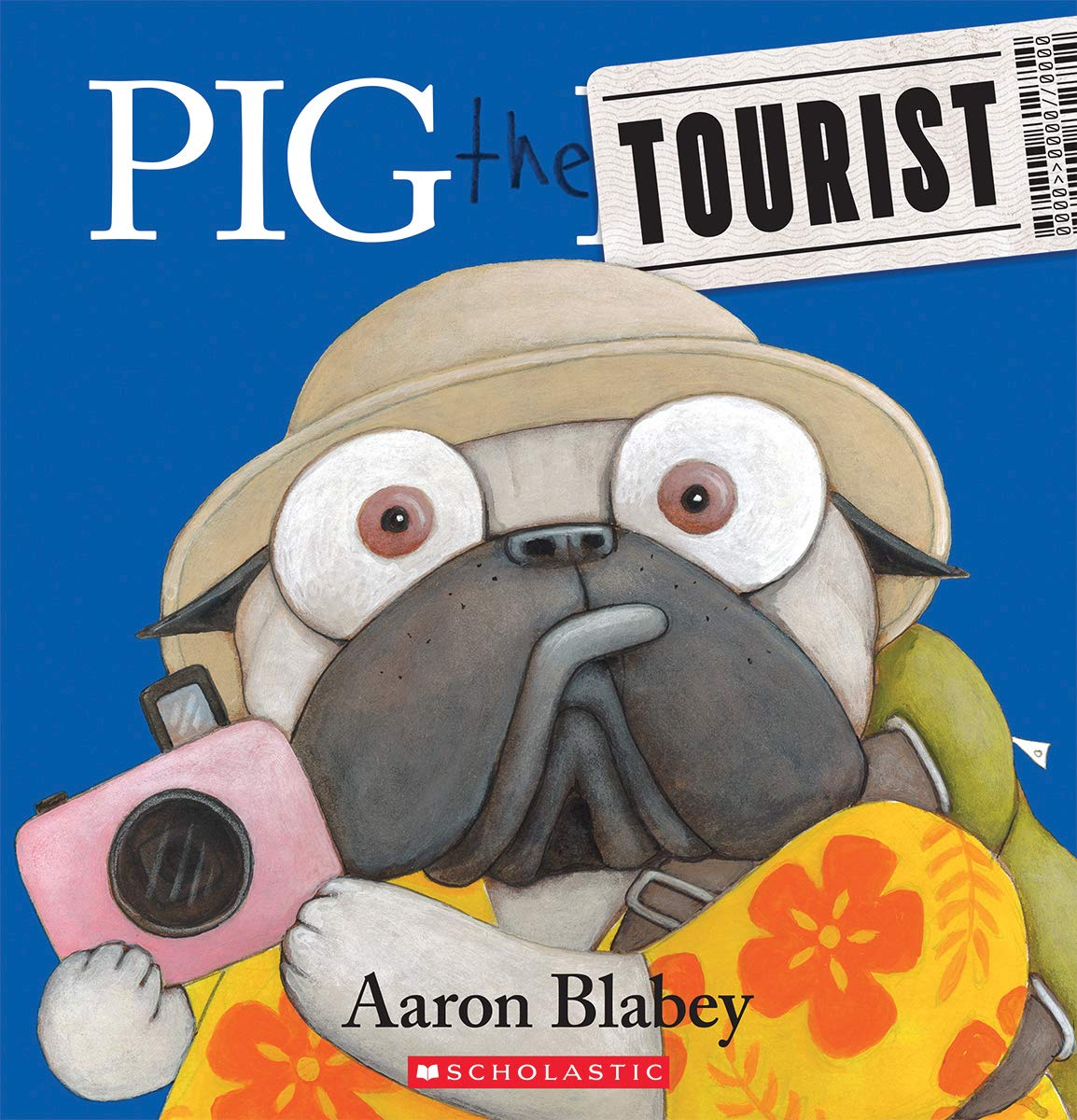 Pig the Tourist: Blabey, Aaron, Blabey, Aaron: 9781443175678 ...