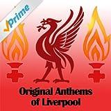 Original Anthems of Liverpool