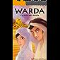 Warda la cité des roses: Les aventures d'Asma et Zafir, les enfants bédouins (French Edition)
