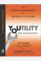 Youtility for Accountants: Why Smart Accountants Are Helping, Not Selling (A Penguin Special from Portfolio) Kindle Edition