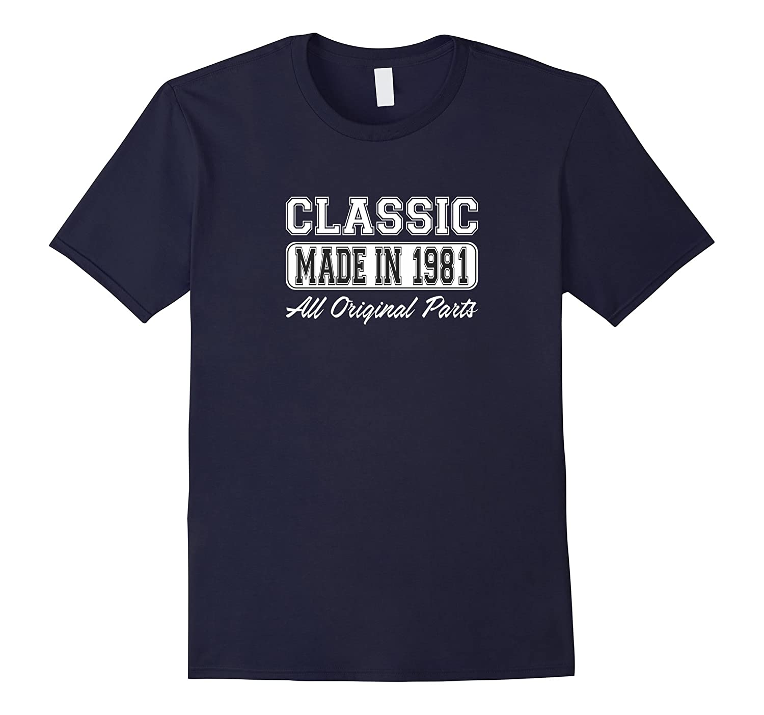 Classic Made in 1981 All Original - 36th Birthday T-shirt-PL