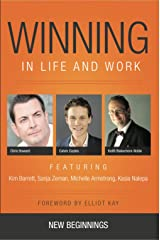 Winning in Life and Work : New Beginnings Kindle Edition