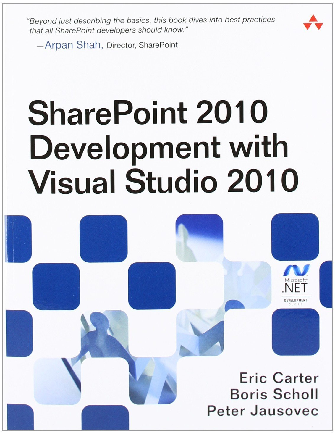 SharePoint 2010 Development with Visual Studio 2010 (Microsoft .Net Development) by Eric Carter (26-Aug-2010) Paperback