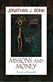 Missions and Money (Revised and Expanded) (American Society of Missiology)