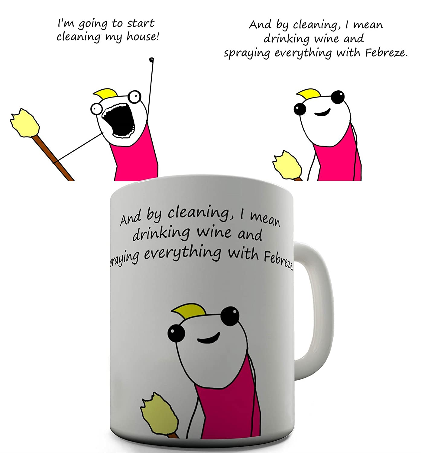 Twisted Envy Funny Cleaning The House Ceramic Novelty Gift