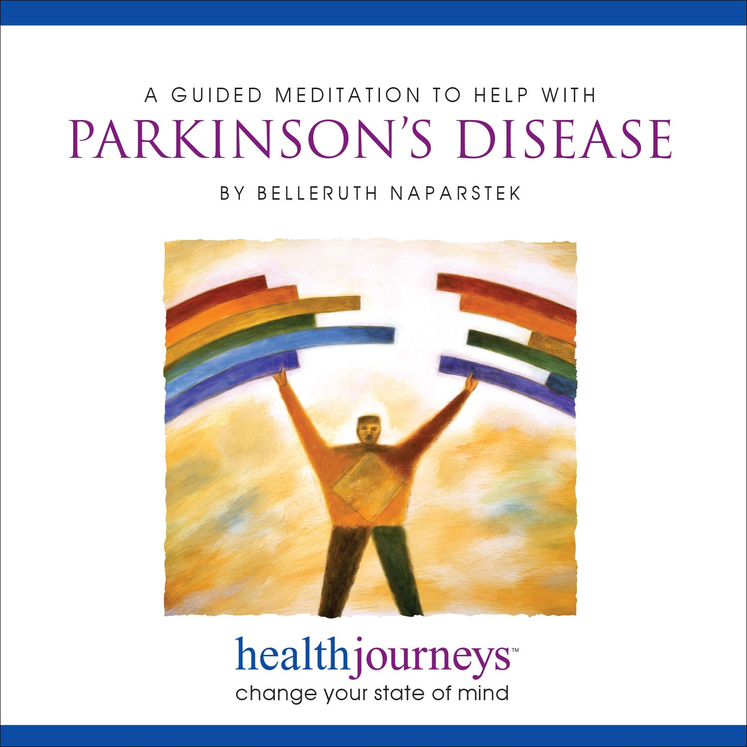 Belleruth Naparstek - a Meditation to Help with Parkinson's Disease -  Amazon.com Music