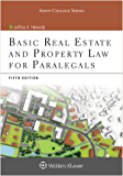 Basic Real Estate and Property Law for Paralegals (Aspen College Series)