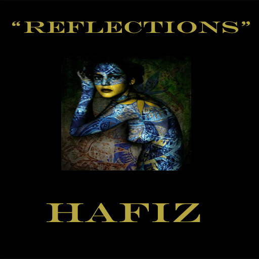 REFLECTIONS - Hafiz (Android ()