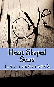 Heart Shaped Scars