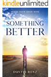 Something Better (Active Faith Series Book 1)