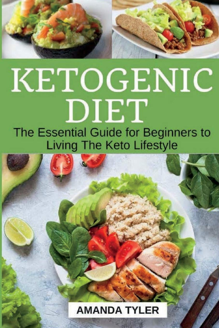 Ketogenic Diet: The Essential Guide for Beginners to Living The Keto Lifestyle (Weight Loss, Fat Loss, Low-Carb Diet, High-Fat Diet, Keto Guide, Recipes, Keto Diet For Beginners) pdf epub