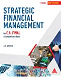 Strategic Financial Management: for C.A. Final, A Comprehensive Guide, New Syllabus