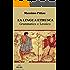 LA LINGUA ETRUSCA Grammatica e Lessico (STUDI ETRUSCHI Vol. 4)