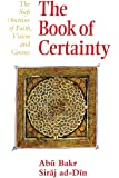 The Book of Certainty: Sufi Doctrine of Faith, Vision and Gnosis (Golden Palm)