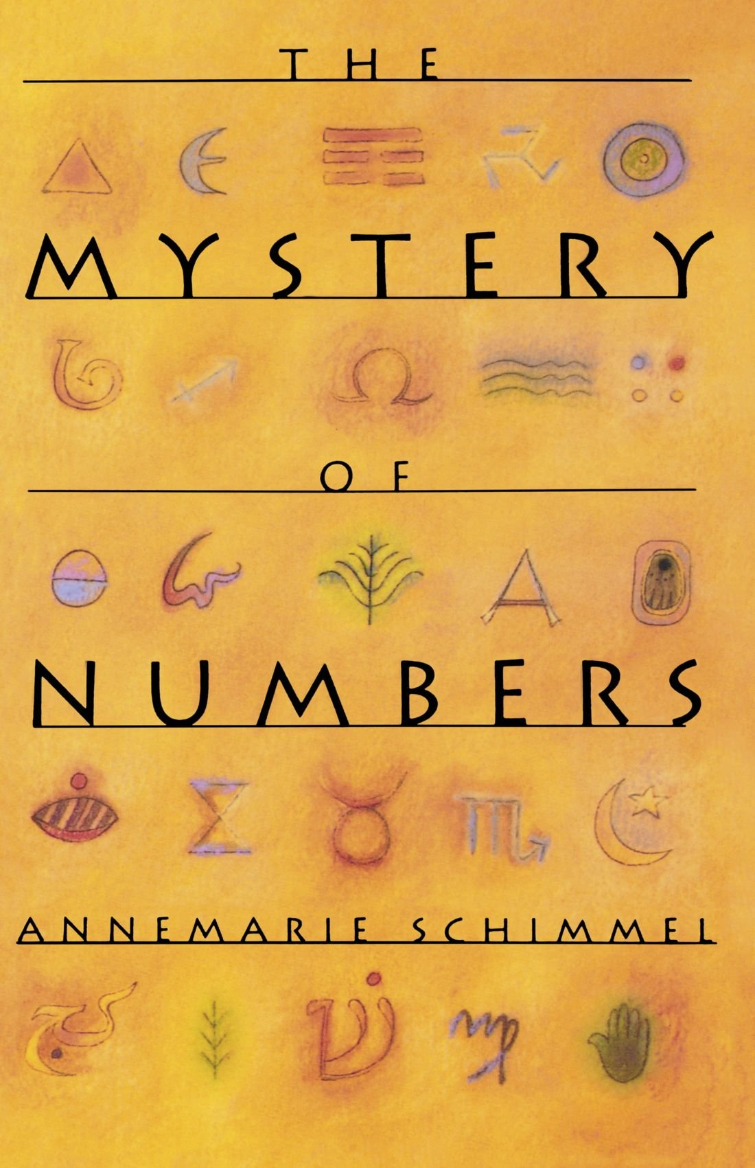 The Mystery Of Numbers Oxford Paperbacks Annemarie Schimmel