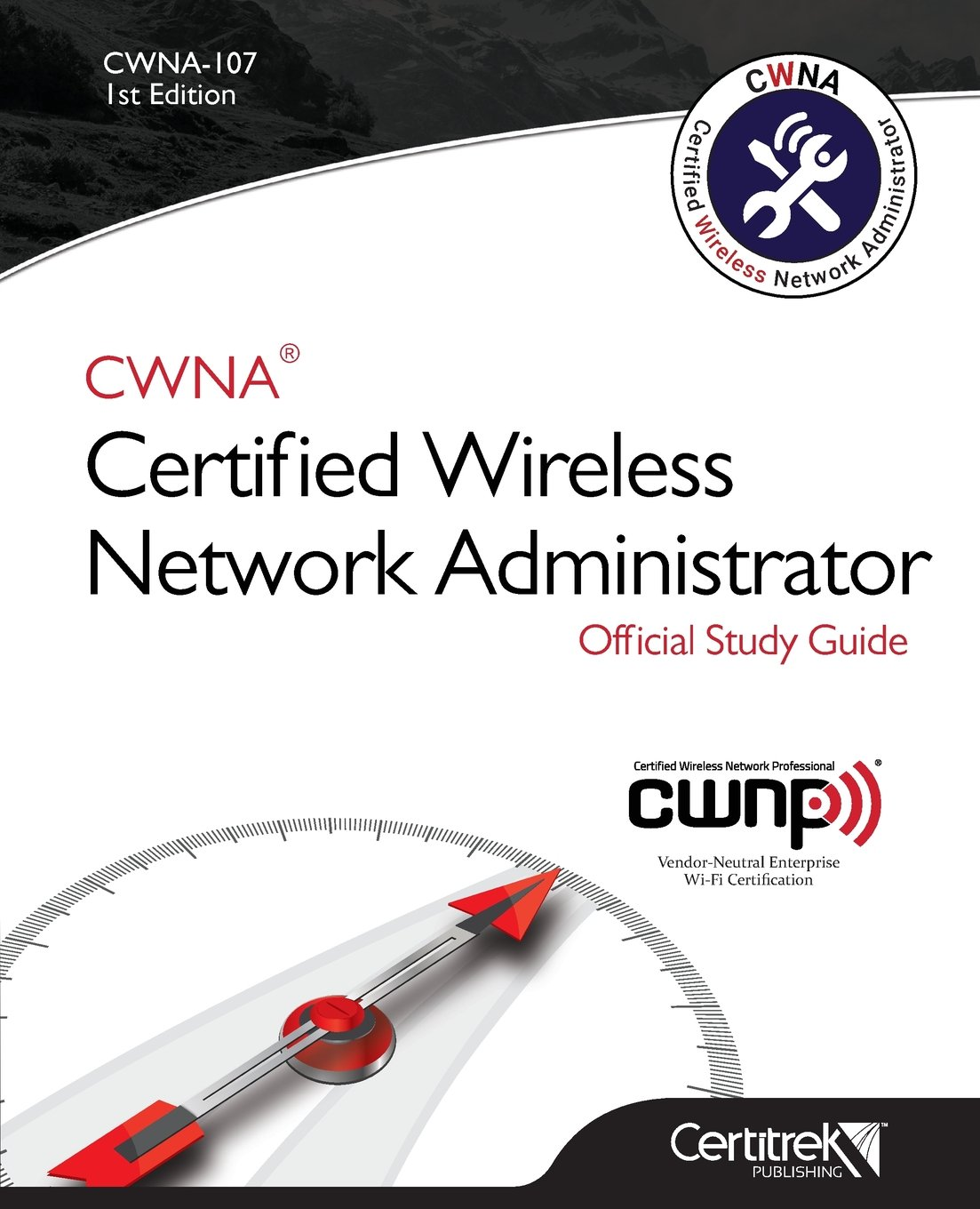 Amazon cwna 107 certified wireless network administrator amazon cwna 107 certified wireless network administrator 9780997160758 tom carpenter books xflitez Image collections